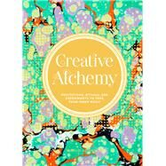 Creative Alchemy by Johnson, Marlo, 9781452158778