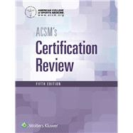 Acsm's Certification Review by Unknown, 9781496338778
