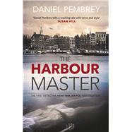 The Harbour Master by Pembrey, Daniel, 9781843448778
