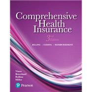 Comprehensive Health Insurance Billing, Coding, and Reimbursement by Vines, Deborah; Braceland, Ann; Rollins, Elizabeth; Miller, Susan, 9780134458779