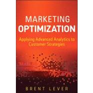 Marketing Optimization by Lever, Brent, 9781118208779