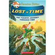 Lost in Time (Geronimo Stilton Journey Through Time #4) by Stilton, Geronimo, 9781338088779