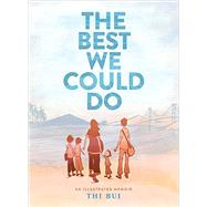 The Best We Could Do by Bui, Thi, 9781419718779