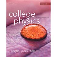 College Physics A Strategic Approach Volume 2 (Chs.17-30) by Knight, Randall D., (Professor Emeritus); Jones, Brian; Field, Stuart, 9780321908780