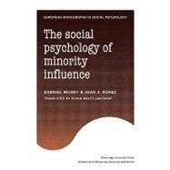 The Social Psychology of Minority Influence by Gabriel Mugny , Juan A. Perez , Translated by Vivian Waltz Lamongie, 9780521128780