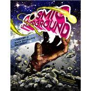 Cosmic Underground by Anderson, Reynaldo; Jennings, John; Tate, Greg, 9781941958780