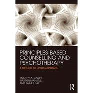 Principles-based Counselling and Psychotherapy: A method of levels approach by Carey; Timothy A., 9780415738781