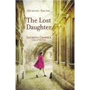 The Lost Daughter by Grindle, Lucretia, 9781455548781