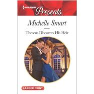 Theseus Discovers His Heir by Smart, Michelle, 9780373138784