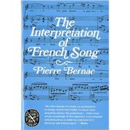 INTERPRETATION OF FRENCH SONG PA by BERNAC,PIERRE, 9780393008784