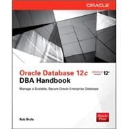 Oracle Database 12c DBA Handbook by Bryla, Bob, 9780071798785