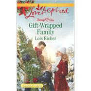 Gift-Wrapped Family by Richer, Lois, 9780373818785