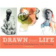 Drawn from Life by Birch, Helen, 9781452158785