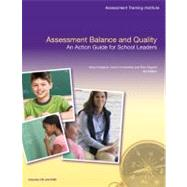 Assessment Balance and Quality An Action Guide for School Leaders by Chappuis, Steve; Commodore, Carol; Stiggins, Rick J., 9780132548786