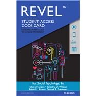 REVEL for Social Psychology -- Access Code Card by Aronson, Elliot; Wilson, Timothy D; Akert, Robin; Sommers, Samuel R., 9780134218786