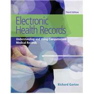 Electronic Health Records Understanding and Using Computerized Medical Records Plus NEW MyHealthProfessions Lab with Pearson eText-- Access Card Package by Gartee, Richard, 9780134458786