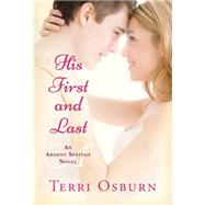 His First and Last by Osburn, Terri, 9781477828786