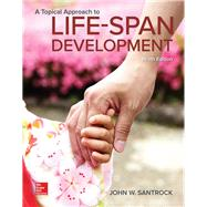 A Topical Approach to Lifespan Development by Santrock, John, 9781259708787