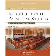 Introduction to Paralegal Studies A Critical Thinking Approach by Currier, Katherine A.; Eimermann, Thomas E., 9781454808787