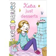 Katie Just Desserts by Simon, Coco, 9781481468787