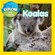 Explore My World Koalas by Esbaum, Jill, 9781426318788
