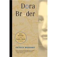Dora Bruder by Modiano, Patrick; Kilmartin, Joanna, 9780520218789