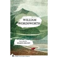 William Wordsworth by Wordsworth, William; Heaney, Seamus, 9780571328789