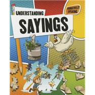 Understanding Sayings by Johnson, Robin, 9780778718789