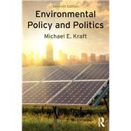Environmental Policy and Politics by Kraft; Michael, 9781138218789