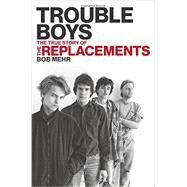 Trouble Boys by Mehr, Bob, 9780306818790