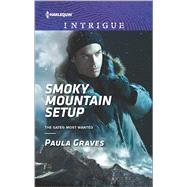Smoky Mountain Setup by Graves, Paula, 9780373698790