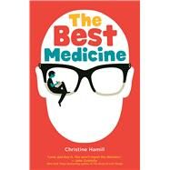 The Best Medicine by Hamill, Christine, 9781554518791
