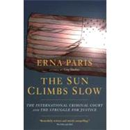 The Sun Climbs Slow by Paris, Erna, 9781583228791