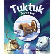 Tuktuk by Currie, Robin; Saroff, Phyllis, 9781628558791
