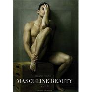Masculine Beauty 2016 Calendar by Vance, David, 9783867878791