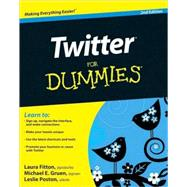 Twitter For Dummies by Fitton, Laura; Gruen, Michael; Poston, Leslie, 9780470768792