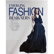 Emerging Fashion Designers 5 by Congdon-martin, Sally, 9780764348792