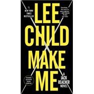 Make Me (with bonus short story Small Wars) by Child, Lee, 9780804178792