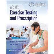 ACSM's Exercise Testing and Prescription by Unknown, 9781496338792