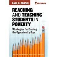 Reaching and Teaching Students in Poverty by Gorski, Paul C., 9780807758793