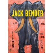 The Elephant in the Room by Bender, Jack, 9781941758793