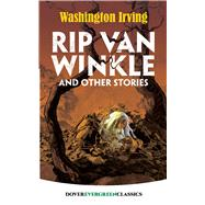 Rip Van Winkle and Other Stories by Irving, Washington, 9780486828794
