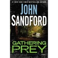 Gathering Prey by Sandford, John, 9780399168796