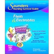 Saunders Nursing Survival Guide: Fluids and Electrolytes by Chernecky, Macklin & Murphy-Ende, 9781416028796