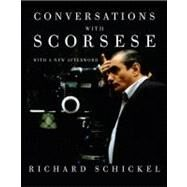 Conversations with Scorsese by SCHICKEL, RICHARD, 9780307388797