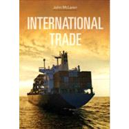 International Trade: Economic Analysis of Globalization and Policy by McLaren, John, 9780470408797
