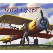 Wind Flyers by Johnson, Angela; Long, Loren, 9780689848797