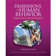 Dimensions of Human Behavior : Person and Environment by Elizabeth D. Hutchison, 9781412988797
