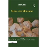 Music and Mourning by Davidson,Jane W., 9781472458797