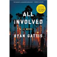 All Involved by Gattis, Ryan, 9780062378798